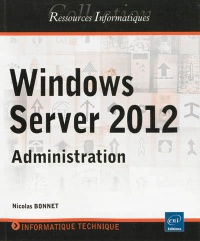 Vignette du livre Windows Server 2012: administration