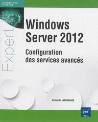 Vignette du livre Windows Server 2012: configuration des services avancés