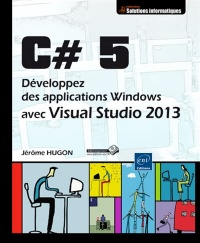 Vignette du livre C# 5: développez des applications Windows avec Visual Studio 2013
