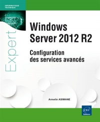 Vignette du livre Windows Server 2012 R2: configuration des services avancés