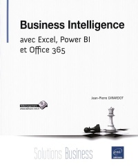 Vignette du livre Business intelligence avec Excel, Power BI et Office 365 - Jean-Pierre Girardot