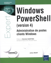 Vignette du livre Windows PowerShell (version 4): administration de postes clients