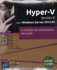 Vignette du livre Hyper V version 3 Windows Server 2012 R2:solution virtualisation