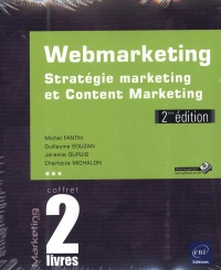 Vignette du livre Webmarketing: Stratégie marketing et Content marketing Coffret 2