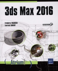 3ds Max 2016, Laurent Gibert