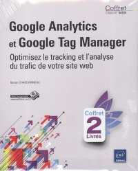 Vignette du livre Google Analytics...: optimisez tracking et analyse du traffic...