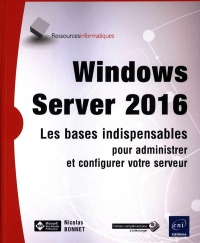 Vignette du livre Windows Server 2016 : les bases indispensables...