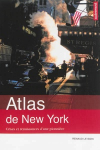 Atlas de New York: Mégapoles, Julien Daniel