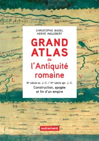 Vignette du livre Grand atlas de l'Antiquité romaine