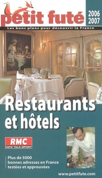 Restaurants et Hôtels (France) 2006-07 - Dominique Auzias