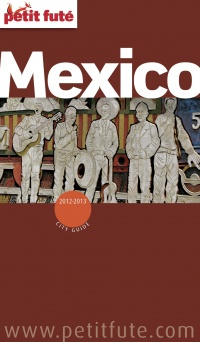 Vignette du livre Mexico 2012-2013 (City guide)