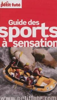Guide des sports à sensation - Alexandra Boucherifi