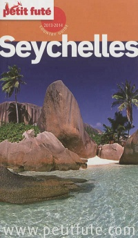 Seychelles 2013-2014 (Country guide), Jean-Paul Labourdette