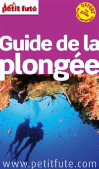 Guide de la plongée: Thématique guide, Jean-Paul Labourdette