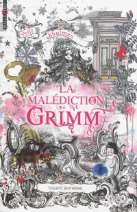 Malédiction Grimm(La) - Polly Shulman