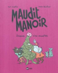 Vignette du livre Maudit manoir T.2 : Journal d'un monstre