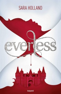 Vignette du livre Everless T.1 - Sara Holland