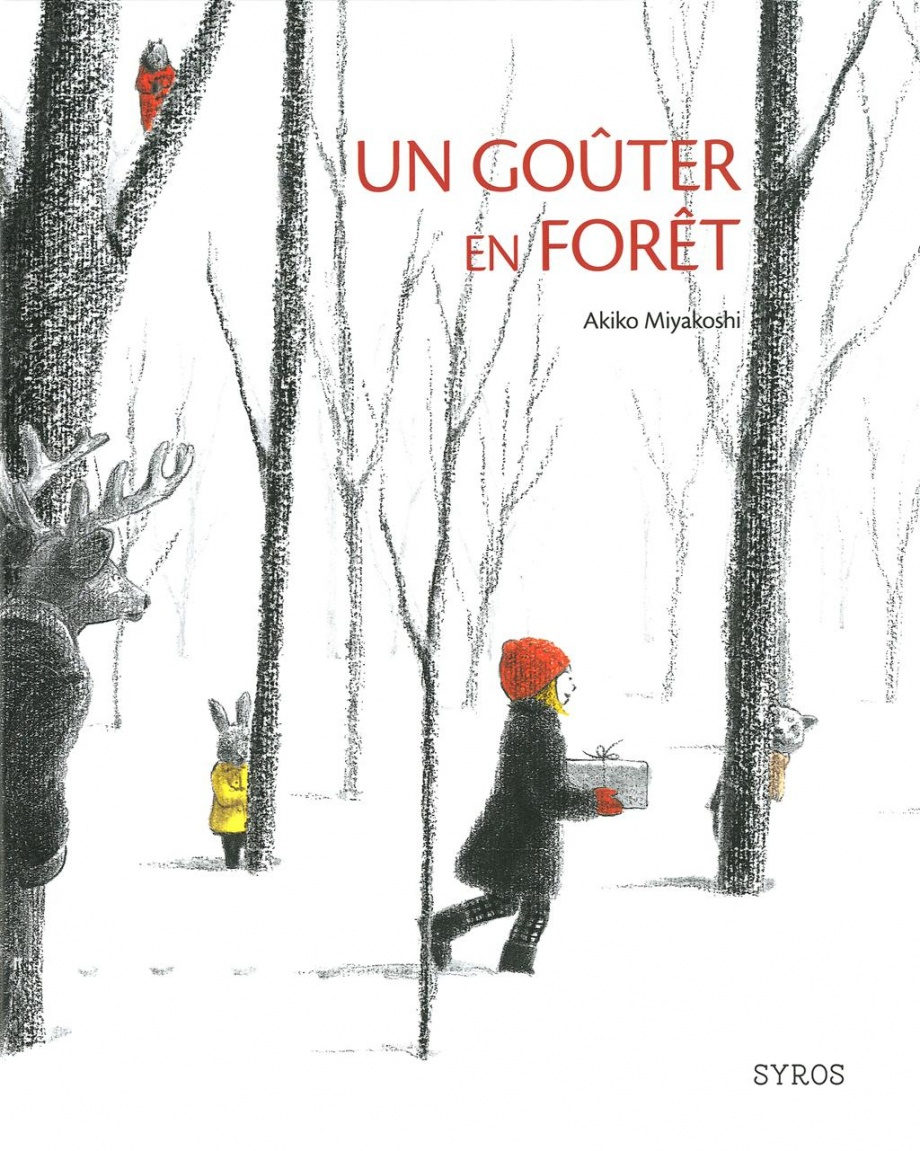 Un goûter en forêt par Akiko Miyakoshi   Jeunesse   Albums   Leslibraires.ca