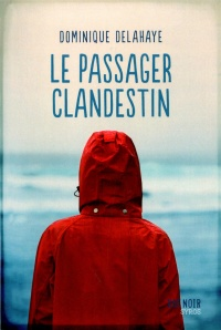 Le passager clandestin - Dominique Delahaye
