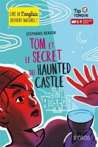 Vignette du livre Tom et le secret du Haunted Castle