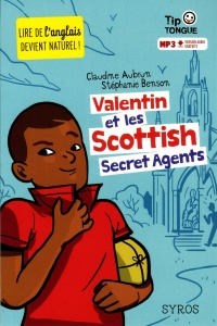 Valentin et les Scottish Secret Agents, Julien Castanié