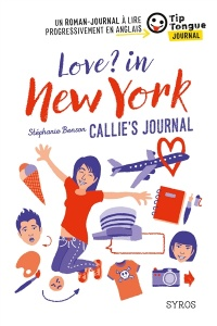 Vignette du livre Love? in New York : Callie's journal