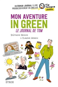 Vignette du livre Mon aventure in green : le journal de Tom