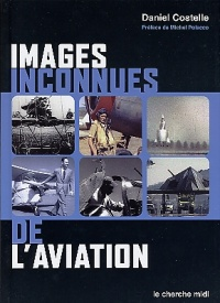 Vignette du livre Images Inconnues de l'Aviation