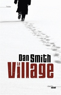 Village (Le) - Dan Smith