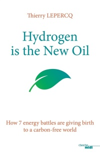 Vignette du livre How Hydrogen Will Take Over From Oil