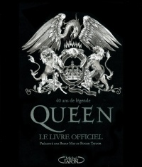 Vignette du livre Queen: le livre officiel - Brian May, Roger Taylor