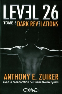 Level 26 T.3- Dark Revelations - Anthony E. Zuiker