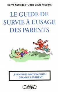 Le guide de survie à l'usage des parents,  Carabal