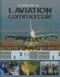 Vignette du livre Le grand livre de l'aviation commerciale