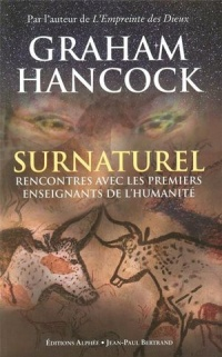 Surnaturel - Graham Hancock