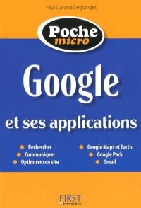 Vignette du livre Google et ses applications - Paul Durand Degranges