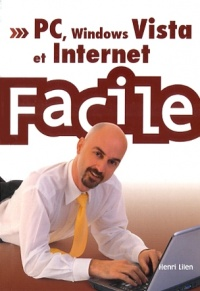 Vignette du livre PC, Windows Vista et Internet Facile