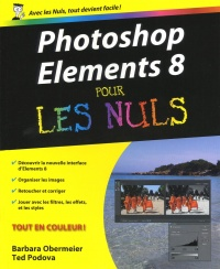 Photoshop Elements 8 pour les Nuls - Barbara Obermeier