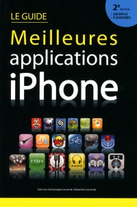 Vignette du livre Guide des meilleures applications iPhone 2éd.