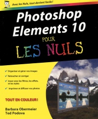 Photoshop Elements 10 pour les nuls, Ted Padova