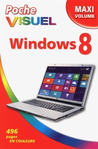 Vignette du livre Windows 8, maxi volume: Poche Visuel