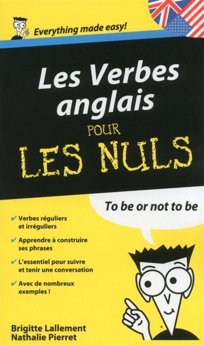 Verbes Anglais Pour Les Nuls Les Par Brigitte Lallement Nathalie Pierret Langues Apprentissage Des Langues Leslibraires Ca
