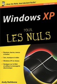 Windows XP pour les nuls - Andy Rathbone