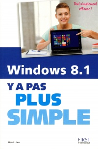 Vignette du livre Windows 8.1 : y a pas plus simple