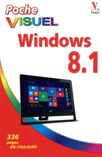 Vignette du livre Windows 8.1: Poche Visuel - Paul McFedries