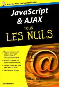 JavaScript et Ajax pour les nuls - Andy Harris