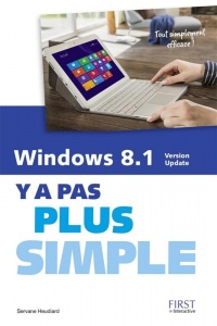 Vignette du livre Windows 8.1 Update: y a pas plus simple