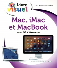 Mac, iMac et MacBook avec OS X Yosemite - Paul Durand Degrange