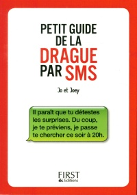 Petit guide de la drague par SMS,  Joey