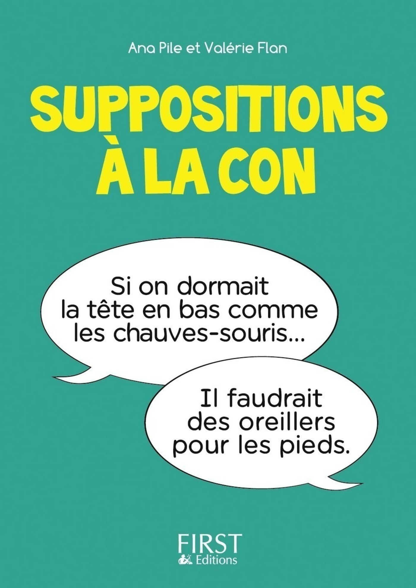 Vignette du livre Suppositions à la con